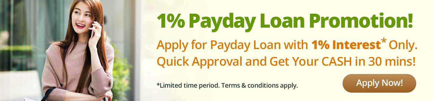 Payday Loan 1% Promotion from Money Lender Singapore
